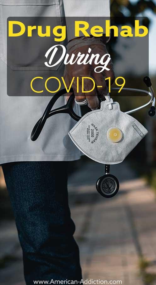drug rehab during COVID-19