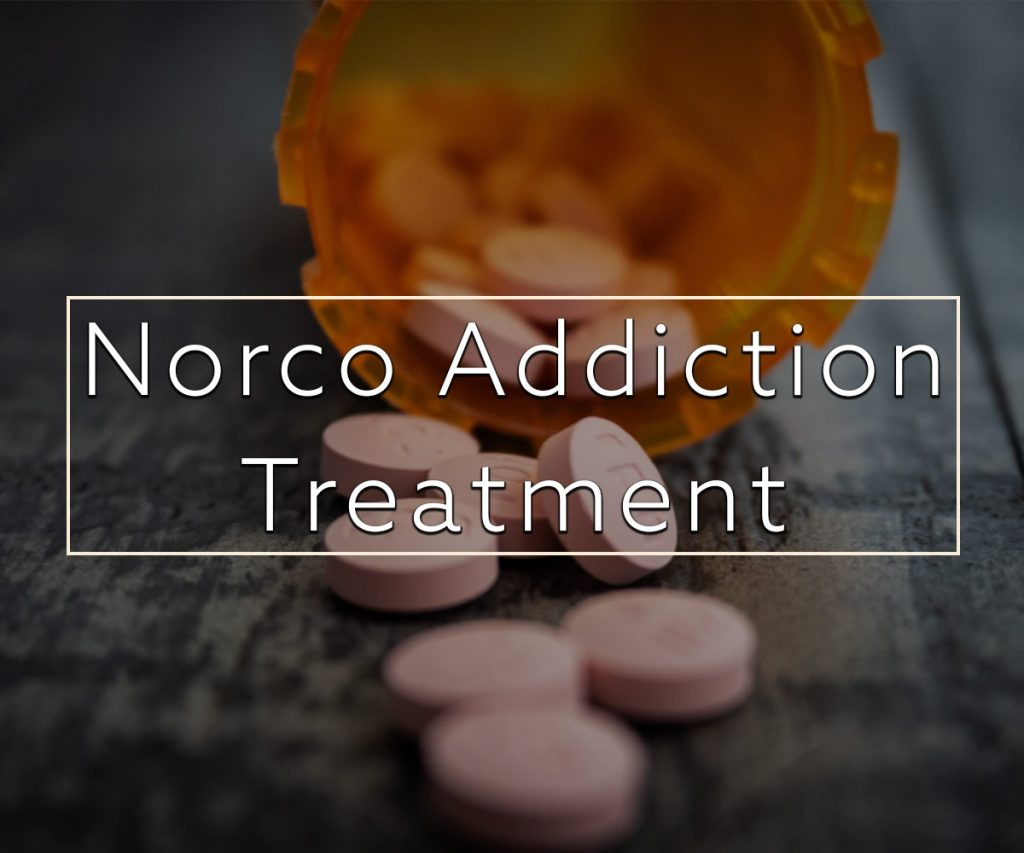 Orange County Norco addiction treatment
